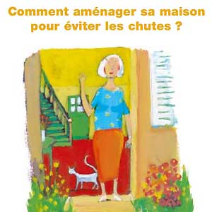 Comment am nager sa maison pour viter les chutes la documentation - Amenager sa maison ...