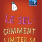 Le sel : comment limiter sa consommation ?