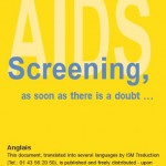 AIDS/Screening, as soon as there is a doubt