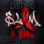 Paroles Slam & SIDA