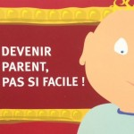 Devenir parent, pas si facile !